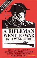 A Rifleman Went To War