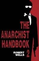 The Anarchist Handbook Vol 2
