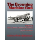 The Browning Machine Gun - Volume II