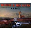 Ruger and His Guns