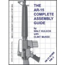 The AR15 Complete Assembly Guide: How to Build Your Own AR15