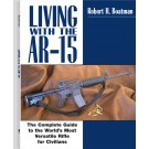 Living with the AR15