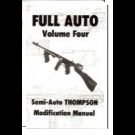 Full Auto Vol. 4: Thompson SMG