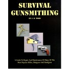 Survival Gunsmithing