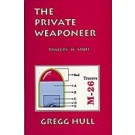 The Private Weaponeer