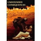 Unintended Consequences, By John Ross - Soft Cover
