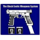 The Glock Exotic Weapons System C-9473