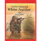White Feather By Carlos Hathcock C-9500