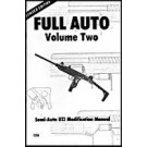 Full-Auto Vol. 2: UZI Modification Manual