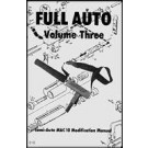 Full-Auto Volume 3: MAC-10 Modification Manual