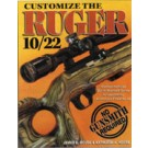 Customizing the Ruger 10/22