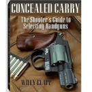 Concealed Carry The Shooters Guide to Selecting Handguns C-9515