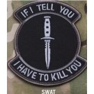 If I Tell You, Patch in Swat